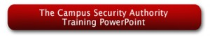 The Campus Security Authority Training PowerPoint