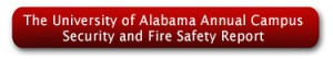 The University of Alabama Annual Campus Security and Fire Safety Report
