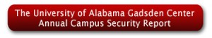 The University of Alabama Gadsden Center Annual Campus Security Report
